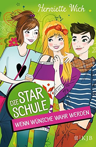 Schule, Stars (Die Star-Schule: Wenn Wünsche wahr werden)