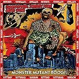 Monster Mutant Boogie [Explicit]