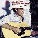 Songtexte von Ricky Van Shelton - Greatest Hits Plus