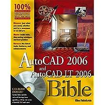 AutoCAD 2006 and AutoCAD LT 2006 Bible by Ellen Finkelstein (2005-09-30)