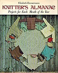 Title: Knitters Almanac Projects for Each Month of the Y