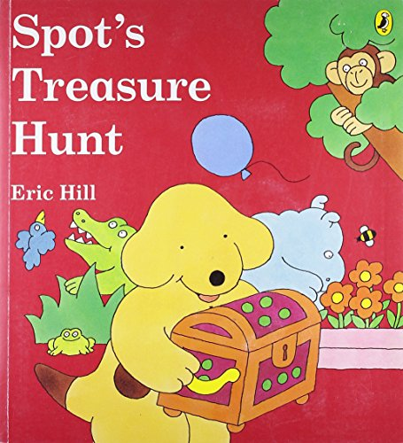 Spot's Treasure Hunt: A Lift-the-flap Picture Book