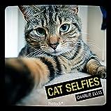 Cat Selfies: Mit deutschen Texten von Charlie Ellis