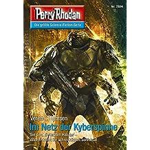 """Perry Rhodan 2814: Im Netz der Kyberspinne: Perry Rhodan-Zyklus """"Die Jenzeitigen Lande"""" (Perry Rhodan-Die Gröβte Science- Fiction- Serie)"""