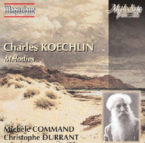 Charles Koechlin Mélodies