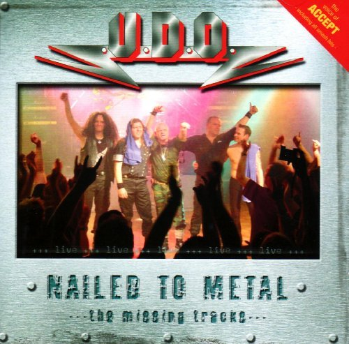 Nailed To Metal: The Missing Tracks [Us Import] by Udo