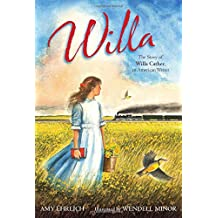 Willa: The Story of Willa Cather, an American Writer