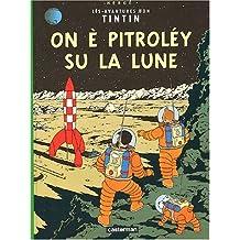 On a marché sur la lune / On è pitrolèy su la Lune (édition en gaumais)
