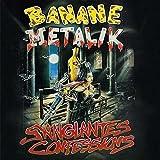 Songtexte von Banane Metalik - Sanglantes Confessions