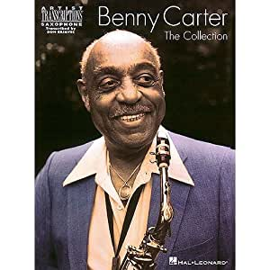 Benny Carter: The Collection for Alto Sax. Partitions pour Saxophone Alto