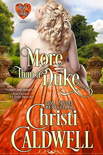 More Than a Duke (The Heart of a Duke Book 2)