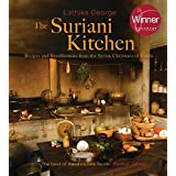 The Suriani Kitchen: Recipes and Recollections from the Syrian Christians of Kerala