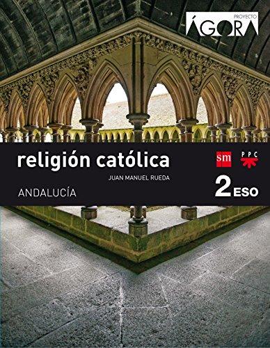 Religión católica. 2 ESO. Ágora. Andalucía