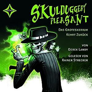 Das Groteskerium kehrt zurück: Skulduggery Pleasant 2
