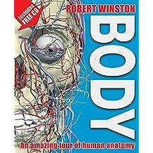 Body: An amazing tour of human anatomy