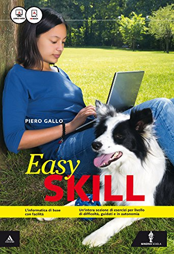 Skill. Easy skill. Per gli Ist. tecnici e professionali. Con e-book. Con espansione online