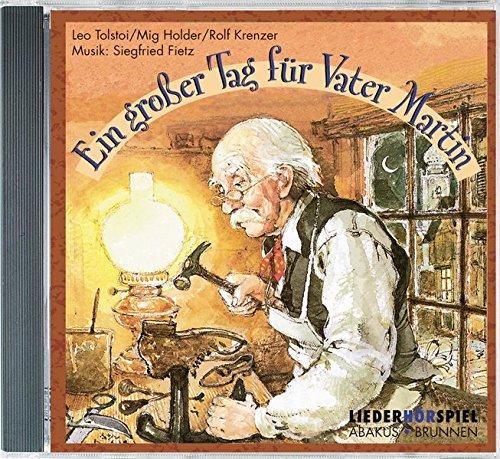Ein großer Tag für Vater Martin. CD. . Ein Hör- und Singspiel
