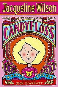 Candyfloss par Jacqueline Wilson