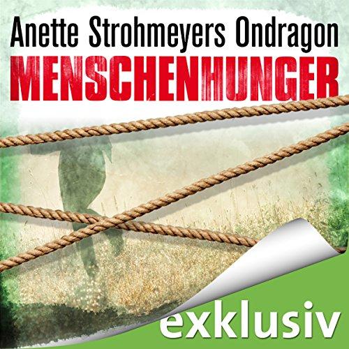 Buchseite und Rezensionen zu 'Ondragon: Menschenhunger (Ondragon 1)' von Anette Strohmeyer