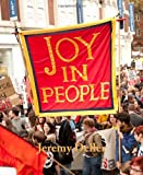 Jeremy Deller: Joy in People by Ralph Rugoff (2012-02-22)