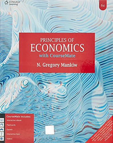 Principles Of Economics With Coursemate, 6Th Edn