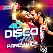 40 Disco Fox Party Hits