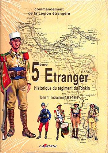 5e Etranger : historique du régiment, numéro 1, 1883-1946 par Collectif (Relié)