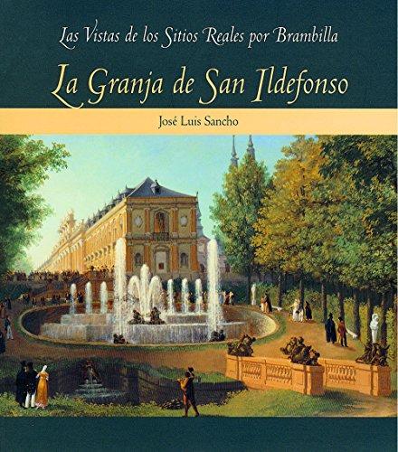 La Granja de San Ildefonso (Las vistas de los Sitios Reales por Brambilla) por Brambilla