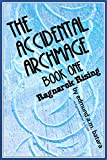 #6: The Accidental Archmage: Book One - Ragnarok Rising (MOBI EDITION)