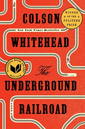 The Underground Railroad por Colson Whitehead