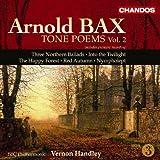 Arnold Bax: Sinfonische Dichtungen Vol.2