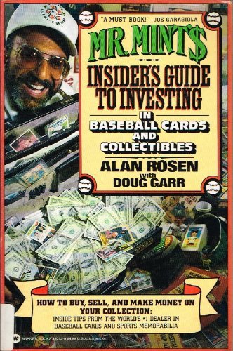 Mr. Mint's Insider's Guide to Investing in Baseball Cards and Collectibles by Alan Rosen (1991-07-01) par Alan Rosen