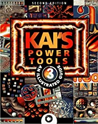 Kai's Power Tools 3: An Illustrated Guide