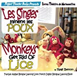 Les Singes éliminent les POUX: Monkeys Get Rid of Lice: Livres Théâtre de Marionnettes: Puppet Theater Books (Monkeys French Book 5) (English Edition)