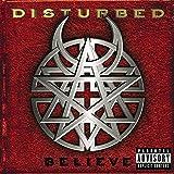 Songtexte von Disturbed - Believe