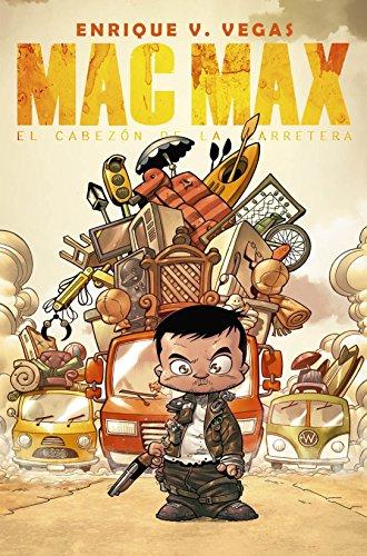 Mac Max: El cabezón de la carretera (Cómic)