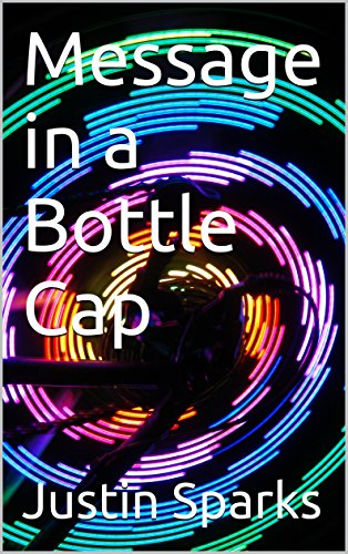 Message in a Bottle Cap (English Edition)