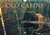 Old cabins in Germany - Vintage style 2016: Old cabins, log houses, cottages and old-fashioned houses in Germany. (Calve