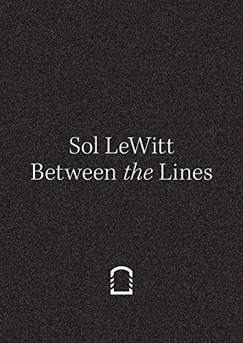 Sol Lewitt. Between the Lines: Ausst.Kat. Fondazione Carriero, Milano 2018 - Milano Line