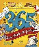 365. Una storia al giorno. Ediz. illustrata