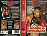 Mike Tyson Presents - 3 - A Trip Through Boxing History [VHS] [Import anglais]