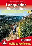 Languedoc-Roussillon (französische Ausgabe) - Les 50 plus belles randonnées - Avec traces GPS (Rother Guide de randonnées) - Daniel Anker, Jaques Maubé