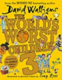The World?s Worst Children 3: Fiendishly Funny New Short Stories for Fans of David Walliams Books only £6.49 on Amazon