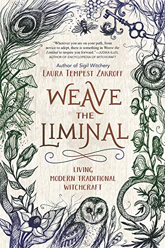 Weave the Liminal: Living Modern Traditional Witchcraft (English Edition)