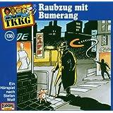 TKKG - Folge 138: Raubzug mit Bumerang