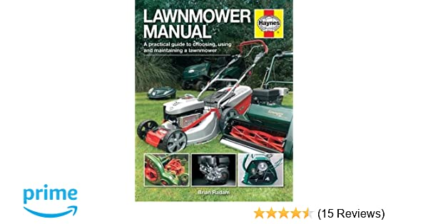 lawnmower manual haynes manuals amazon co uk brian radam rh amazon co uk Craftsman Lawn Mower Manual John Deere Lawn Mower Manuals