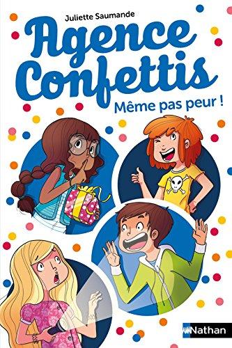 Agence Confettis : Même pas peur ! (7)
