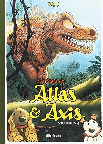 La saga de Atlas y Axis 4 (Aventúrate) por Pau