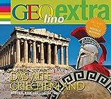Das alte Griechenland - Götter, Krieger und Gelehrte: GEOlino extra Hör-Bibliothek - Martin Nusch