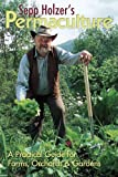 Sepp Holzer's Permaculture: 1